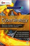 Cyberstrategy : Business Strategy for Extranets, Intranets and the Internet, Bickerton, Matthew and Bickerton, Pauline, 0750642033