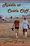 Riddle at Castle Cliff, David Young, 1482562030