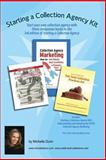 Starting a Collection Agency Kit, Michelle Dunn, 1482632039
