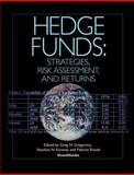 Hedge Funds : Strategies, Risk Assessment, and Returns, , 158798203X
