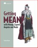 Getting MEAN with Mongo, Express, Angular, and Node, Holmes, Simon, 1617292036