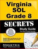 Virginia SOL Grade 8 Secrets Study Guide, Virginia SOL Exam Secrets Test Prep Team, 1627332030
