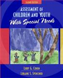 Assessment of Children and Youth with Special Needs, Cohen, Libby G. and Spenciner, Loraine J., 0205372031