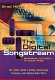 The Digital Songstream, Brad Hill, 0415942039