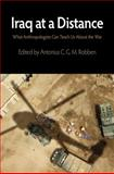 Iraq at a Distance : What Anthropologists Can Teach Us about the War, , 0812242033