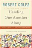 Handing One Another Along, Robert Coles, 1400062039