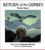 Return of the Osprey, Patricia Mason, 1550172034