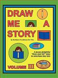 Draw Me a Story, Barbara Freedman, 1877732036