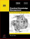 Practical Knowledge Management, Wendi Pohs, 1931182035
