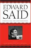 Edward Said : Continuing the Conversation, Mitchell, W. J. T., 0226532038