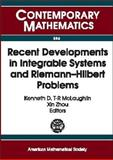 Recent Developments in Integrable Systems and Riemann-Hilbert Problems, AMS Special Session Integrable Systems and Riemann-Hilbert Problems (University of Alabama : 2000), 0821832034