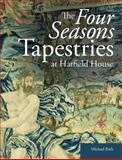 The Four Seasons Tapestries at Hatfield House, Michael Bath, 1909492035