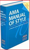 AMA Manual of Style - A Guide for Authors and Editors, JAMA and Archives Journals, 0195392035
