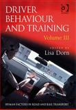 Driver Behaviour and Training, , 0754672034