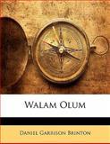 Walam Olum, Daniel Garrison Brinton, 1142102033
