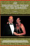 An Infantryman's Stories for His Daughter, Tucker And Gross, 1462042031