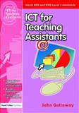 ICT for Teaching Assistants, John Galloway, 1843122030