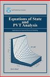 Equations of State and PVT Analysis : Applications for Improved Reservoir Modeling, Ahmed, Tarek, 1933762039
