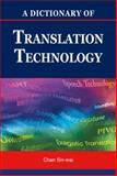 A Dictionary of Translation Technology, Chan, Sin-wai, 9629962039