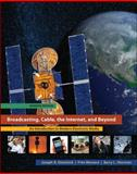 Broadcasting, Cable, the Internet and Beyond : An Introduction to Modern Electronic Media, Dominick, Joseph and Sherman, Barry, 0073512036