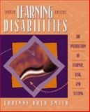 Learning Disabilities : The Interaction of Learner, Task, and Setting, Smith, Corinne R., 0205272037