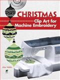 Christmas Clip Art for Machine Embroidery, Alan Weller, 0486992039