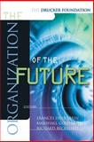 The Drucker Foundation : The Organization of the Future, , 0787952036