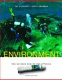 Environment : The Science Behind the Stories, Withgott, Jay H. and Brennan, Scott R., 0805382038