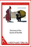 Discovery of the Source of the Nile [Christmas Summary Classics], John Speke, 1494332035