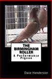 The Birmingham Roller, Dave Henderson, 149914203X