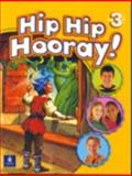 Hip Hip Hooray : Level 3 with Practice Pages, Eisele, 0130612030