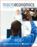 Macroeconomics with MyEconLab, in-Class Edition, James and James, Elijah, 0138012032