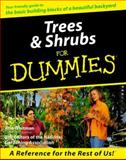 Trees and Shrubs for Dummies, Whitman, Ann and National Gardening Association Staff, 0764552031