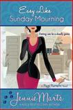 Easy Like Sunday Mourning, Jennie Marts, 1494942038