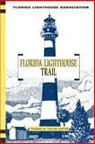 The Florida Lighthouse Trail, Thomas Taylor, 1561642037