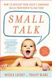 Small Talk, Nicola Lathey and Tracey Blake, 1615192034