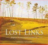 Lost Links, Daniel Wexler, 193220203X