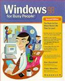 Windows 98 for Busy People, Ron Mansfield and Peter Weverka, 007212203X