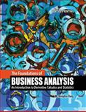The Foundations of Business Analysis : An Introduction to Derivative Calculus and Statistics, Berg, Douglas, 1465222030