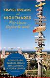 Travel Dreams and Nightmares, Szabo Et. Al., 1475982038