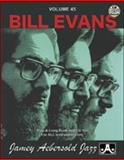 Volume 45 - Bill Evans, Jamey Aebersold, 1562242032