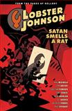 Lobster Johnson Volume 3: Satan Smells a Rat, Mike Mignola, 1616552034