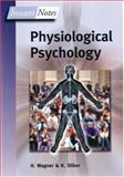 Physiological Psychology, Wagner, H. L. and Silber, Kevin, 1859962033