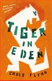 A Tiger in Eden, Chris Flynn, 1921922036