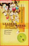 Leaders Everywhere : Nurturing a Leadership Culture in Your Organization, Elmore, Tim and Fuller, Art, 1931132038