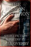 The Human Condition, Will Overby, 0615792049