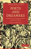 Poets and Dreamers : Studies and Translations from the Irish, Gregory, Isabella Augusta, 1108022049