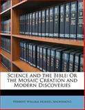 Science and the Bible, Herbert William Morris, 1143432045