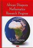 African Diaspora Mathematics Research Progress, , 1604562048