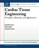 Cardiac Tissue Engineering, Cohen, Smadar and Amitay-Shafrut, Sigalit, 1608452042